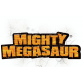 Mighty Megasaur